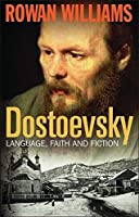Dostoevsky: Language, Faith and Fiction by ROWAN. WILLIAMS(1905-07-01)