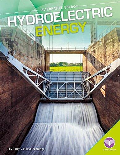 Hydroelectric Energy (Alternative Energy)