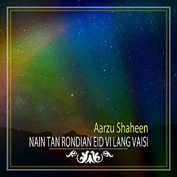 Nain Tan Rondian Eid Vi Lang Vaisi - Single