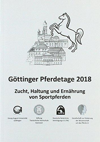Göttinger Pferdetage 2018: Zucht, Haltung und Ernährung von Sportpferden