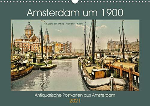 Amsterdam um 1900 (Wandkalender 2021 DIN A3 quer)