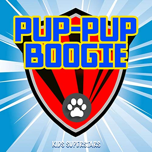 Pup Pup Boogie (From 'Paw Patrol') [Remix]