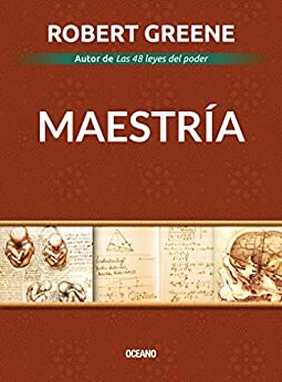 Maestría (Biblioteca Robert Greene) (Spanish Edition) by [Robert Greene]