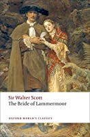 The Bride of Lammermoor (Oxford World's Classics)