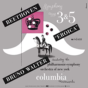 "Beethoven: Symphonies Nos. 3 ""Eroica"" & 5"