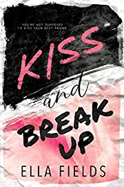Kiss and Break Up (Magnolia Cove)