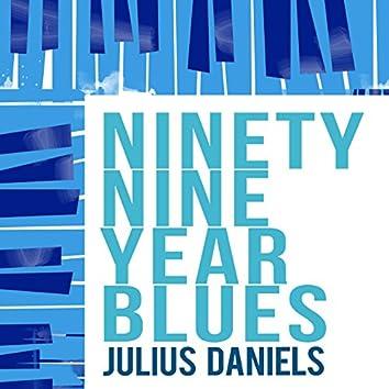 Ninety Nine Year Blues
