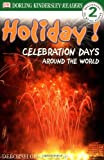 Holiday!: Celebration Days Around the World Level 2 (DK READERS LEVEL 2)