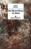 Set lliçons breus de física (LLIBRES ANAGRAMA Book 21) (Catalan Edition)