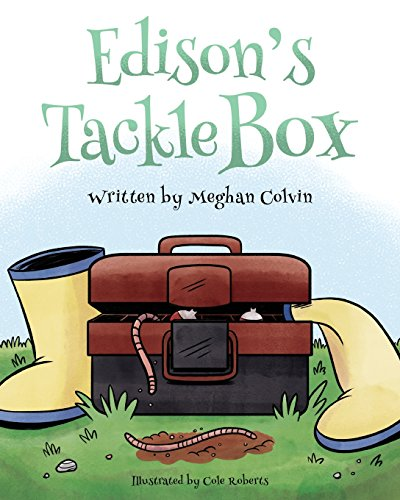 Compare Textbook Prices for Edison's Tackle Box  ISBN 9780998136677 by Colvin, Meghan,Roberts, Cole