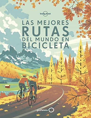 Las mejores rutas del mundo en bicicleta.