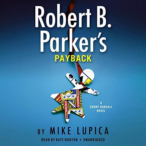 Robert B. Parker's Payback: Sunny Randall, Book 9