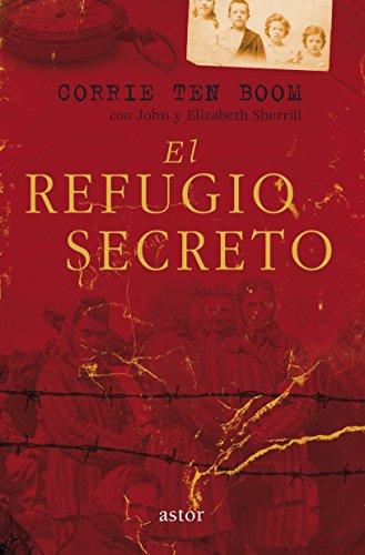 El refugio secreto (Astor) (Spanish Edition)