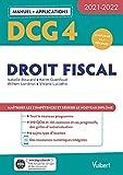 DCG 4 - Droit fiscal - Manuel et Applications 2021-2022: Maîtriser les compétences et réussir le nouveau diplôme (2021)