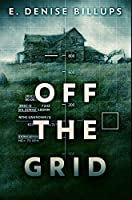 Off The Grid: Premium Hardcover Edition