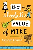 The Absolute Value of Mike (English Edition)