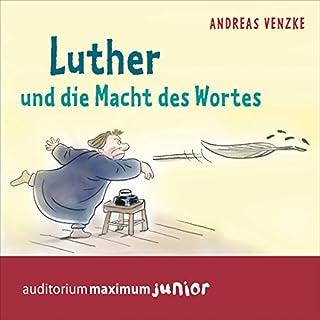 Luther und die Macht des Wortes Titelbild