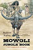 Mowgli of the Jungle Book: The Complete Stories