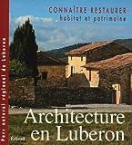 Architecture en Luberon - Connaître et restaurer l'habitat et le patrimoine