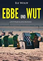 Ebbe und Wut. Ostfrieslandkrimi