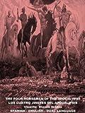 The Four Horsemen of the Apocalypse - Translated Bilingual Edition - Spanish-English (English Edition)