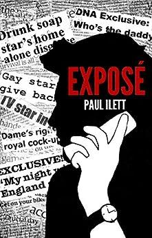 Exposé by [Paul Ilett]