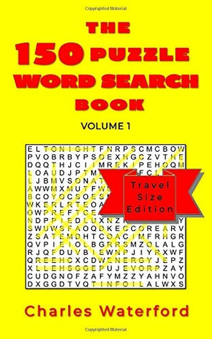 誤解を招く方言差The 150 Puzzle Word Search Book (Volume 1): Travel Size Edition