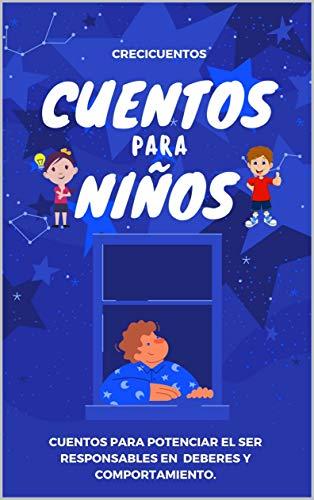 Cuentos para niños y niñas mayores de 5 años: 25 cuentos para potenciar el valor de la responsabilidad en nuestros niños.