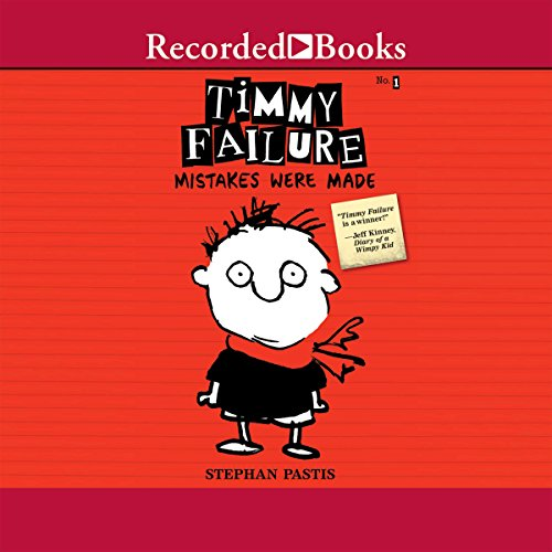 Timmy Failure: Mistakes Were Made audiobook cover art