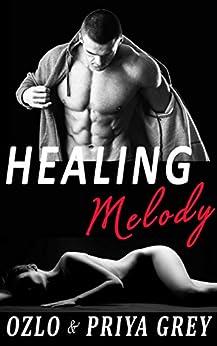 Healing Melody by [Priya Grey, Ozlo Grey]