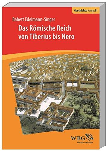 Buchseite und Rezensionen zu 'Das Römische Reich von Tiberius bis Nero (Geschichte kompakt)' von Babett Edelmann-Singer