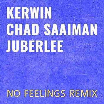 No Feelings (Remix)