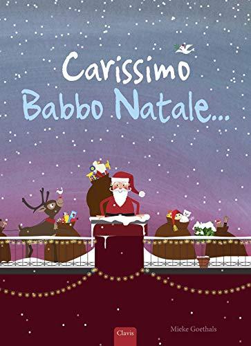 Carissimo Babbo Natale.... Ediz. a colori (Album illustrati) (Tapa dura)