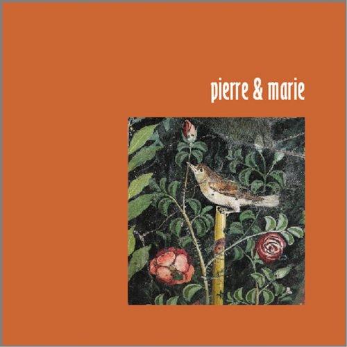 Pierre & Marie