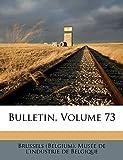 Bulletin, Volume 73 (French Edition)