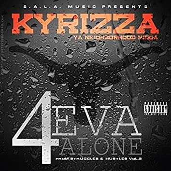 4 Eva Alone