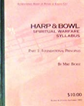 Harp & Bowl Spiritual Warfare Syllabus, 2001