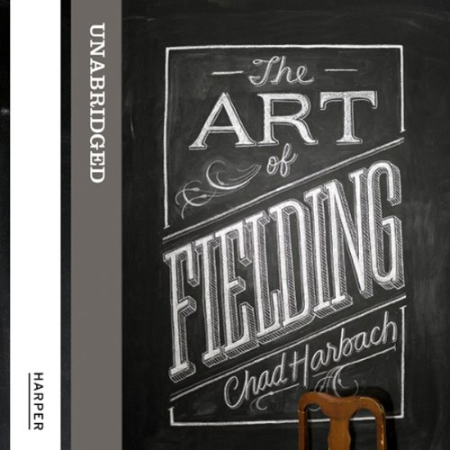 The Art of Fielding audiobook cover art