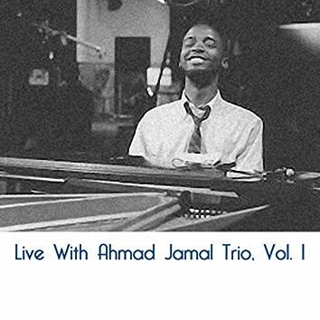 Live With Ahmad Jamal Trio, Vol. 1
