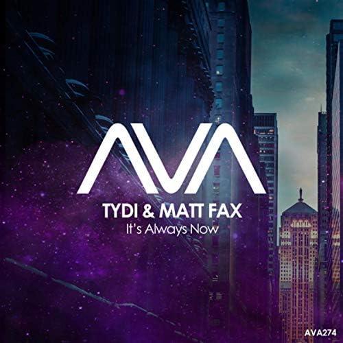 tyDi & Matt Fax