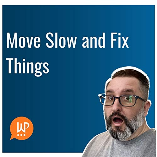 Things that move slow
