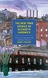 The New York Stories of Elizabeth Hardwick (New York Review Books Classics) [Idioma Inglés]
