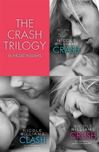 The Crash Trilogy: Includes Crash, Clash and Crush (English Edition)