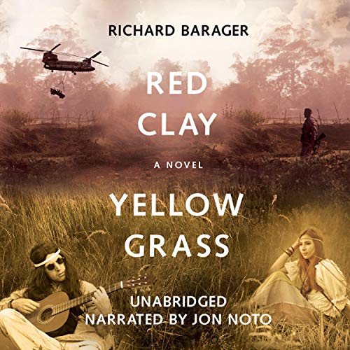Red Clay, Yellow Grass Audiobook By Richard Barager cover art