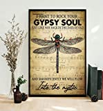 Robina Fancy Dragonfly I Want to Rock Your Gypsy Soul Into The Mystic Poster Gift for Women Men, On Birthday Xmas, Art Print Size 11'x17' 12'x18' 16'x24' 24'x36'