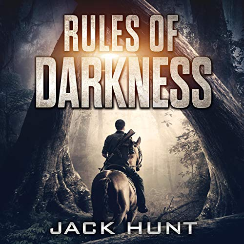 Rules of Darkness     A Post-Apocalyptic EMP Survival Thriller              By:                                                                                                                                 Jack Hunt                               Narrated by:                                                                                                                                 Miles Meili                      Length: 6 hrs and 52 mins     Not rated yet     Overall 0.0
