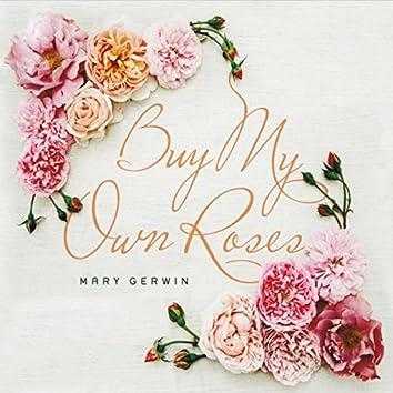 Buy My Own Roses