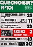 QUE CHOISIR [No 101] du 01/11/1975 - TEST - LES MACHINES A COUDRE - TEST - LES...