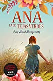 Ana, la de Tejas Verdes. Nueva edición revisada (Infantil-Juvenil)...