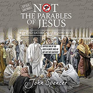 Still More Not the Parables of Jesus audiobook cover art